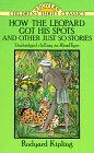 how-the-leopard-got-his-spots-and-other-just-so-stories