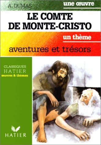 Le Comte de Monté-Cristo by Alexandre Dumas
