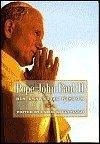 Pope John Paul II: His Essential Wisdom