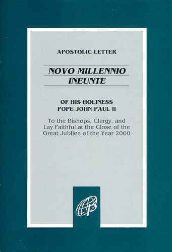Apostolic Letter of His Holiness Pope John Paul II: Novo Millennio Ineunte / To the Bishops, Clergy, and Lay Faithful at the Close of the Great Jubilee of the Year 2000