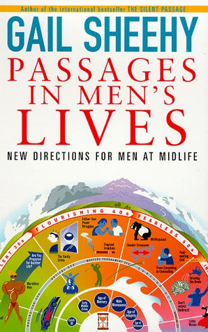 Passages In Men's Lives: New Directions For Men At Midlife