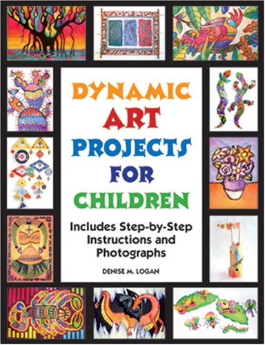dynamic-art-projects-for-children-includes-step-by-step-instructions-and-photographs
