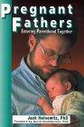 Pregnant Fathers: Entering Parenthood Together