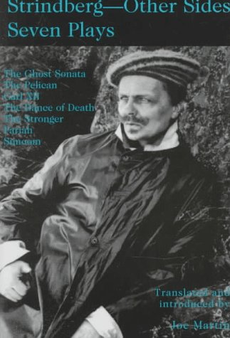 Strindberg - Other Sides: Seven Plays Translated and Introduced by Joe Martin with a Foreword by Björn Meidal