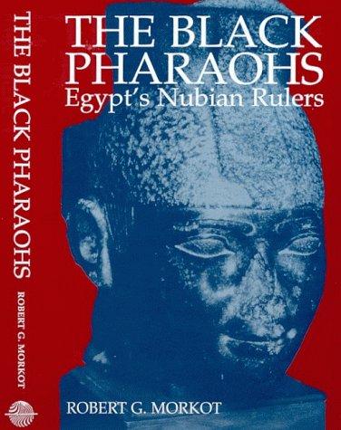 The Black Pharaohs: Egypt's Nubian Rulers