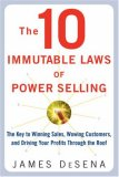 10 Immutable Laws of Power Selling by James Desena