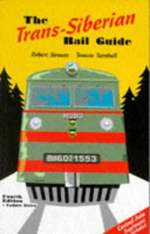 Trans Siberian Rail Guide
