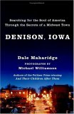 Denison, Iowa: Searching for the Soul of America Through the Secrets of a Midwest Town