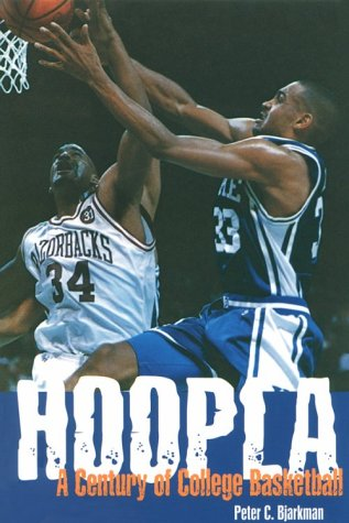 Hoopla: One Hundred Years of College Basketball