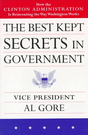 The Best Kept Secrets in Government by Al Gore