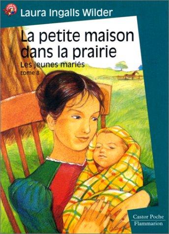 Les jeunes Mariés (La petite maison dans la prairie, #9)