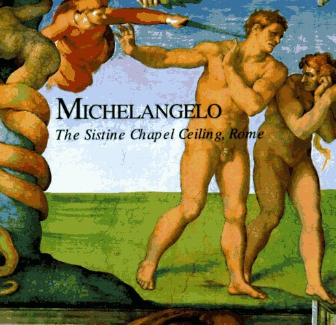 Michelangelo: The Sistine Chapel Ceiling, Rome