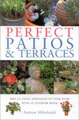 Perfect Patios & Terraces