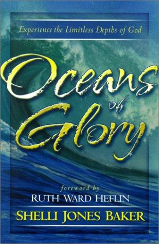 Oceans of Glory by Shelli Jones Baker