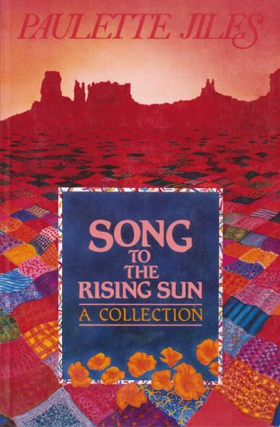 Song to the Rising Sun by Paulette Jiles