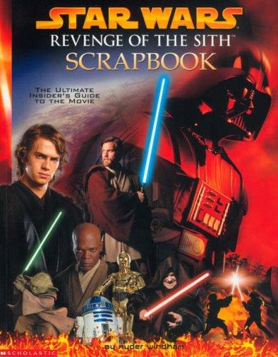 Star Wars: Revenge of the Sith Scrapbook