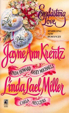 Everlasting Love by Jayne Ann Krentz