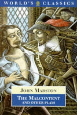 The Malcontent and Other Plays