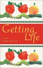 Getting Life by Julie Shaw Cole