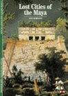Lost Cities Of The Maya by Claude Baudez