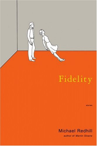 Fidelity by Michael Redhill