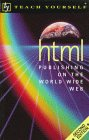 Teach Yourself HTML Publishing on the World Wide Web