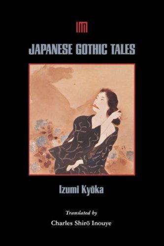 Japanese Gothic Tales by Kyōka Izumi