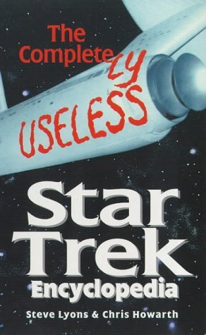 The Completely Useless Star Trek Encyclopedia