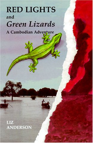 Red Lights and Green Lizards: A Cambodian Adventure EPUB