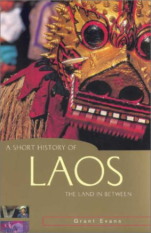 A Short History of Laos by Grant Evans
