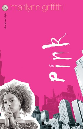 Pink (Shades of Style, Book 1)