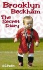 Brooklyn Beckham: The Secret Diary