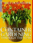 Container Gardening: Through the Year