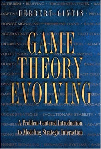 Game Theory Evolving by Herbert Gintis