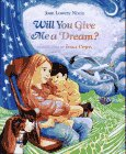Will You Give Me a Dream?