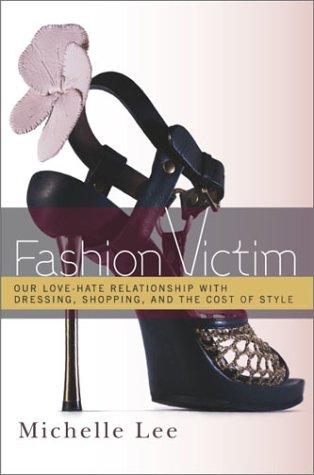 Fashion Victim by Michelle Lee