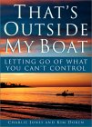 That's Outside My Boat: Letting Go of What You Can't Control