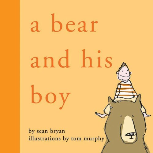 A Bear and His Boy by Sean Bryan