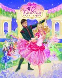 Barbie in the 12 Dancing Princess (Picture Book)