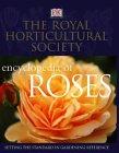 The Royal Horticultural Society Encyclopedia of Roses