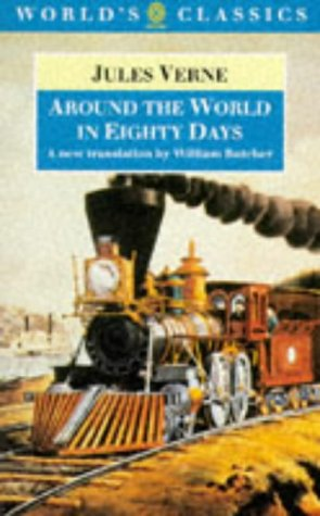Around the World in Eighty Days: The Extraordinary Journeys