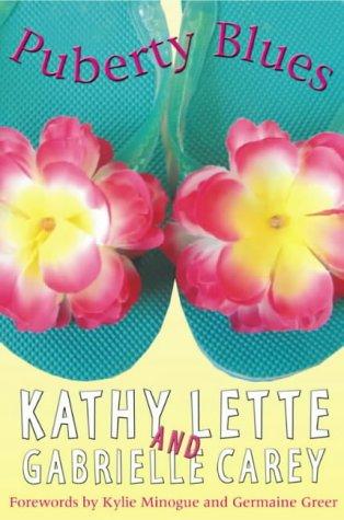 Puberty Blues by Kathy Lette