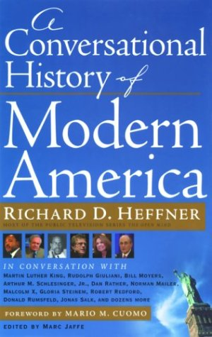 Ebook A Conversational History of Modern America by Richard D. Heffner PDF!