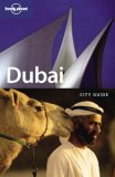 Dubai City Guide (Lonely Planet City Guide)