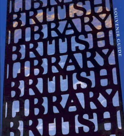 The British Library: Souvenir Guide