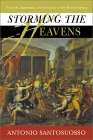 Storming The Heavens: Soldiers, Emperors, And Civilians In The Roman Empire