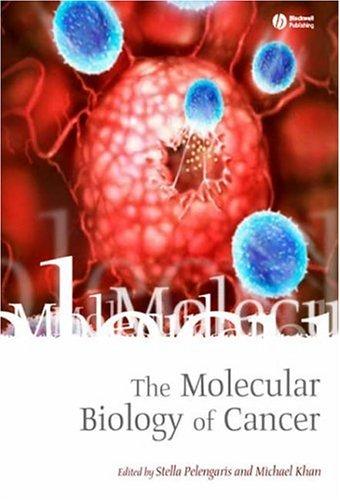The Molecular Biology of Cancer