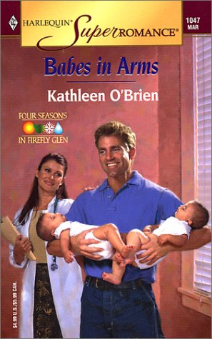 Babes in Arms (Four Seasons in Firefly Glen #2)