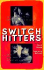 Switch Hitters: Lesbians Write Gay Male Erotica and Gay Men Write Lesbian Erotica