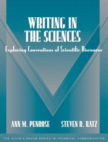 Writing in the Sciences: Exploring Conventions of Scientific Discourse (Part of the Allyn & Bacon Series in Technical Communication)
